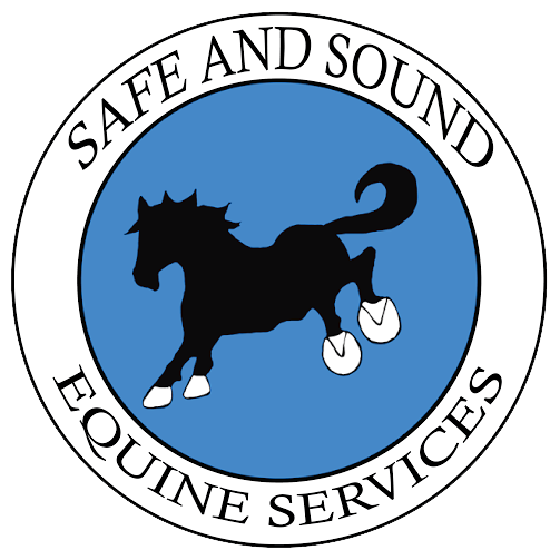 Safe and Sound Equine Services, LLC